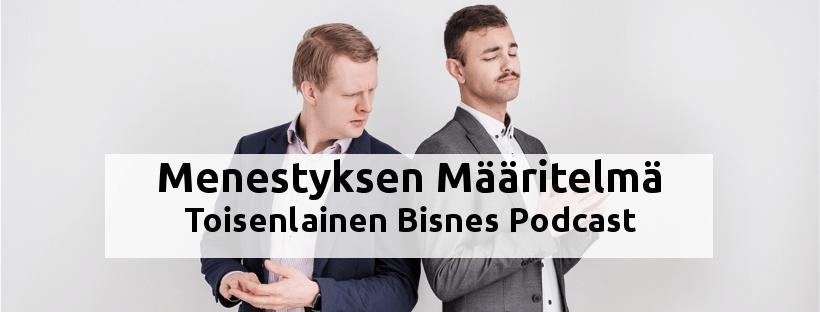 Menestyksen Määritelmä Podcast
